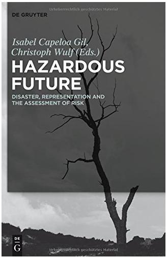 河合教授の講演論文が収められた『Hazardous Future』がDe Gruyter社より出版されました
