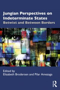 『Jungian Perspectives on Indeterminate States: Betwixt and Between Borders』に、河合俊雄教授の英語論考が掲載されました